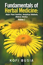 Fundamentals of Herbal Medicine: Major Plant Families, Analytical Methods, Materia Medica Volume 2 af Dr Kofi Busia