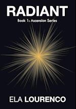 Radiant: Book 1: Ascension Series