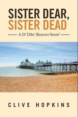 Bog, paperback Sister Dear, Sister Dead af Clive Hopkins