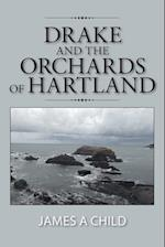 Drake and the Orchards of Hartland af James a. Child