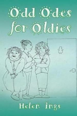 Bog, hæftet Odd Odes for Oldies af Helen Ings