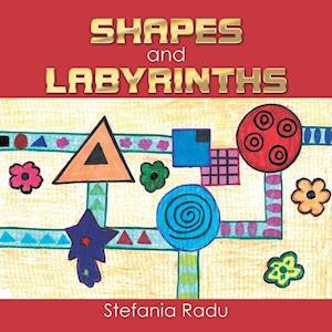 Bog, hæftet Shapes and Labyrinths af Stefania Radu