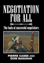 Negotiation for All: The tools of successful negotiators