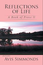 Reflections of Life: A Book of Prose ll