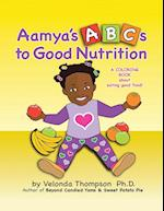Aamya's ABC's to Good Nutrition