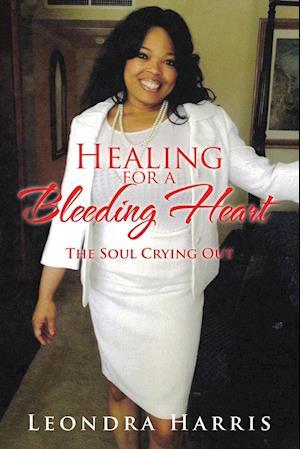 Healing for a Bleeding Heart