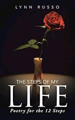 The Steps of My Life: Poetry for the 12 Steps