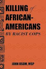 Killing of African-Americans by Racist Cops