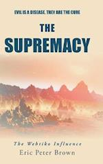 The Supremacy: The Wehtiko Influence af Eric Peter Brown