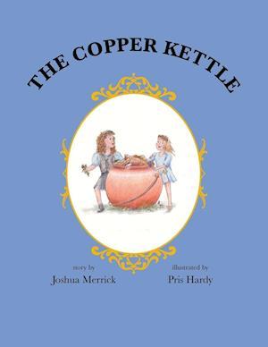 Bog, paperback The Copper Kettle af Joshua Merrick
