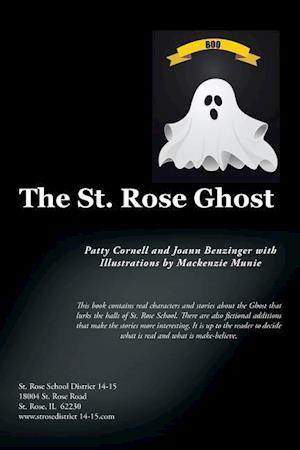 The St. Rose Ghost