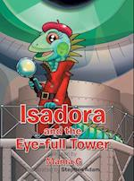 Isadora and the Eye-Full Tower af Mama G.