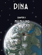 Dina: Fulfilling the Dream
