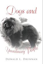 Dogs and Unordinary People