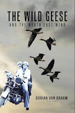 The Wild Geese and the North East Wind af Dorian Van Braam (the Elder)
