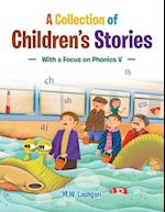 A Collection of Children's Stories: With a Focus o
