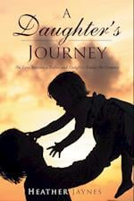 A Daughter's Journey: The Love Between a Father and Daughter Knows No Distance af Heather Jaynes