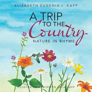 A Trip to the Country: Nature in Rhyme