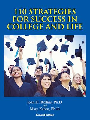 Bog, hæftet 110 Strategies For Success In College And Life: Second Edition af Mary Zahm, Joan H. Rollins