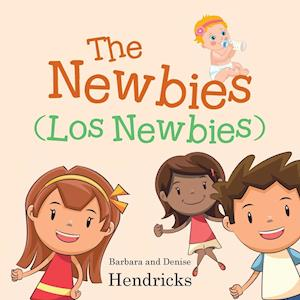 Bog, hæftet The Newbies (Los Newbies) af Author Barbara Denise Hendricks