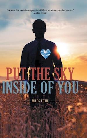 Bog, hardback Put the Sky Inside of You af Milos Toth