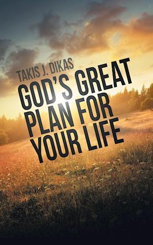 God'S Great Plan for Your Life