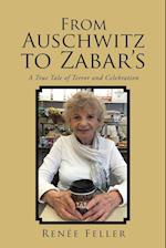 From Auschwitz to Zabar's: A True Tale of Terror and Celebration af Renée| Feller
