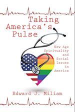 Taking America's Pulse af Edward J. Miliam