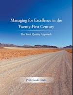 Managing for Excellence in the Twenty-First Century: The Total Quality Approach af Prof. Goski Alabi