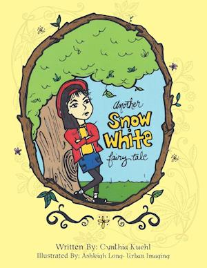 Bog, paperback Another Snow White Fairy Tale af Cynthia Kuehl