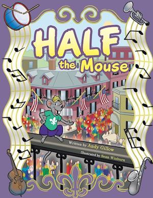 Bog, hæftet Half the Mouse af Andy Gillow