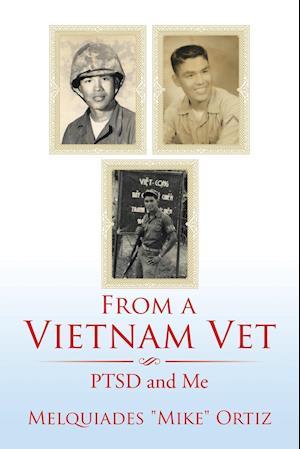 Bog, hæftet From a Vietnam Vet: PTSD and Me af Melquiades