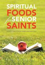 Spiritual Foods for Senior Saints
