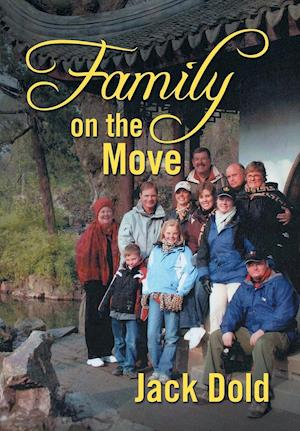 Bog, hardback Family on the Move af Jack Dold