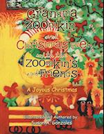Grandma Zoomkin and Christmas Eve with the Zoomkin's and Friends: A Joyous Christmas