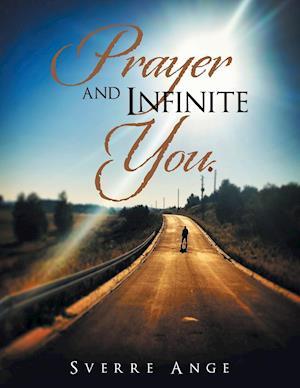 Prayer and Infinite You.