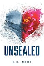 Unsealed: An Unconventional Story of Love, Passion and Friendship af K. M. Langdon