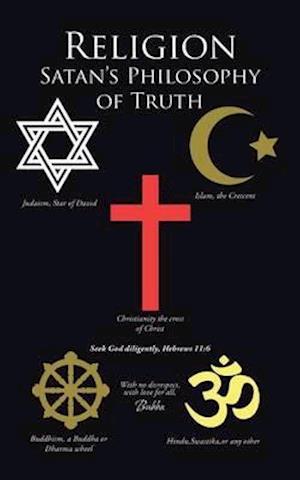 Bog, paperback Religion Satan's Philosophy of Truth af Bubba