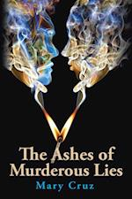 Ashes of Murderous Lies