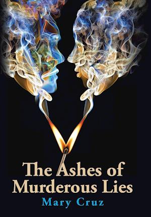 The Ashes of Murderous Lies