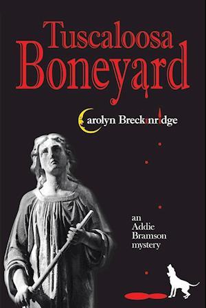 Bog, hæftet Tuscaloosa Boneyard: An Addie Bramson Mystery af Carolyn Breckinridge