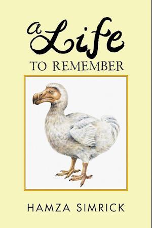 Bog, hæftet A Life to Remember af Hamza Simrick