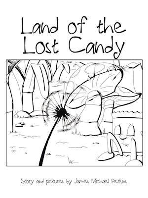 Bog, paperback Land of the Lost Candy af James Michael Perkins
