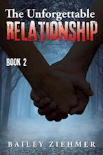Unforgettable Relationship