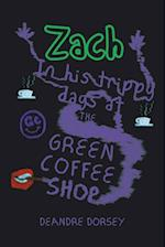 Zach in His Trippy Days at the Green Coffee Shop