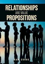 Relationships Are Value Propositions