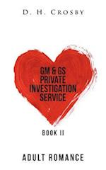 GM & GS Private Investigation Service: Book II af D. H. Crosby