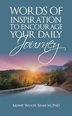Words of Inspiration to Encourage Your Daily Journey