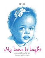 My Love Is Light