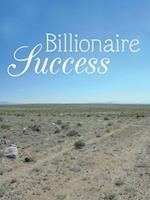 Billionaire Success
